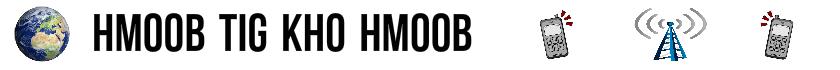Hmoob Tig Kho Hmoob